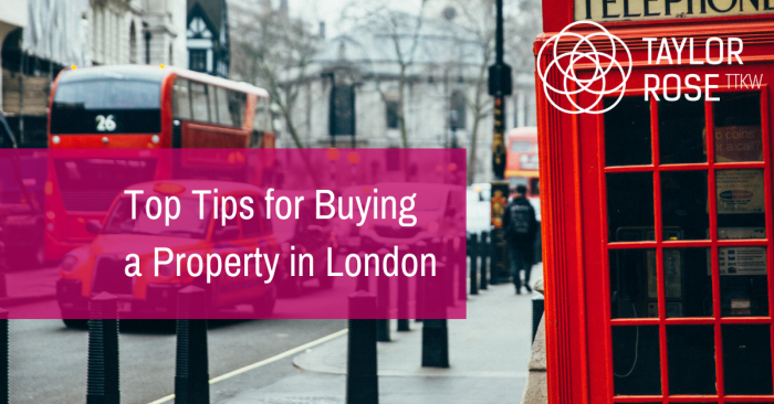 What are the top five tips for buying a property in London?