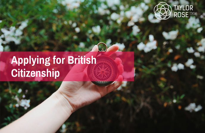 Applying for British Citizenship through Naturalisation