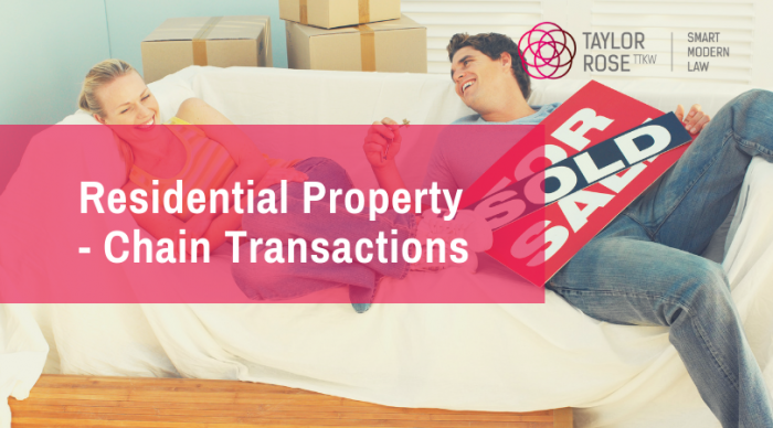 How to Avoid Problems with Property Chain Transactions?