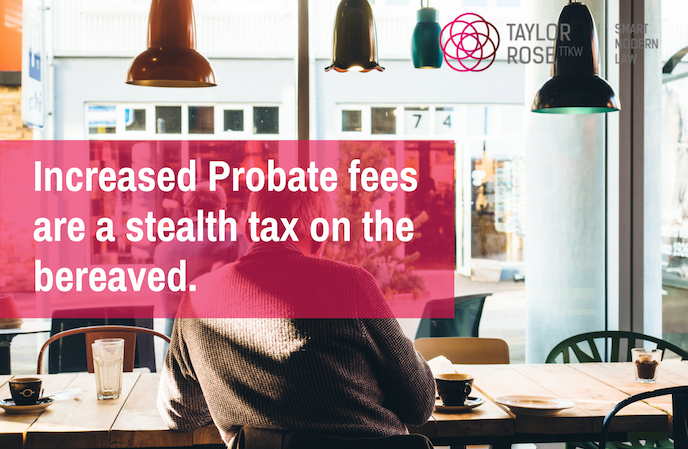 INCREASE IN PROBATE COURT FEES: How will this affect you?