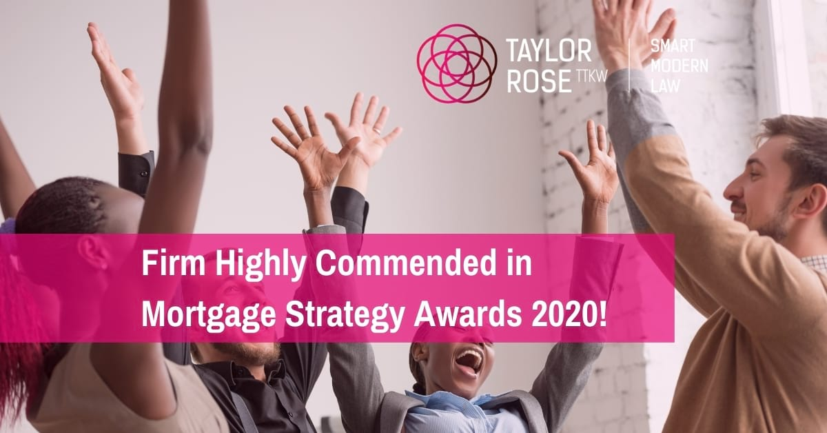 Taylor Rose Highly Commended in Mortgage Strategy Awards