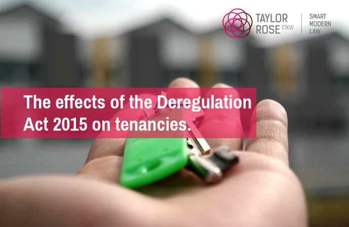 The effects of the Deregulation Act 2015 will extended to all tenancies from 1st October 2018 in England