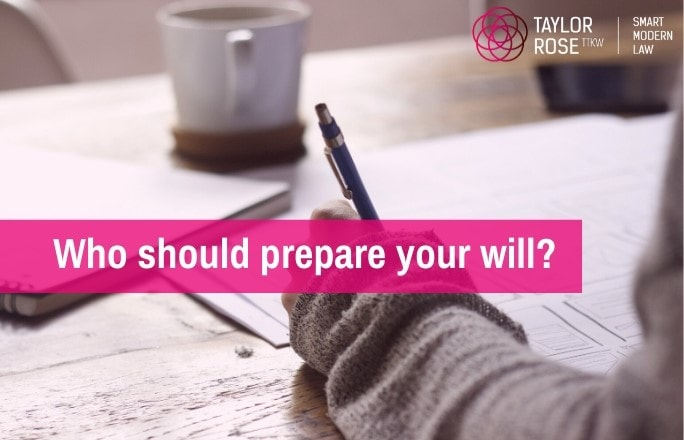 Who Should Prepare Your Will?