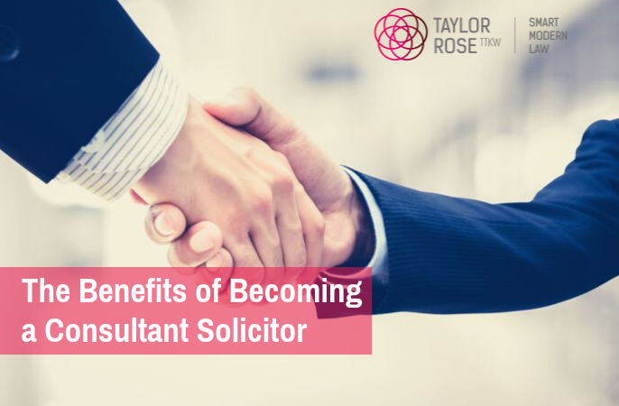 What are the top 3 reasons to become a Consultant Solicitor?